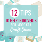 12 Tips to Help Introverts Sell at Craft Shows