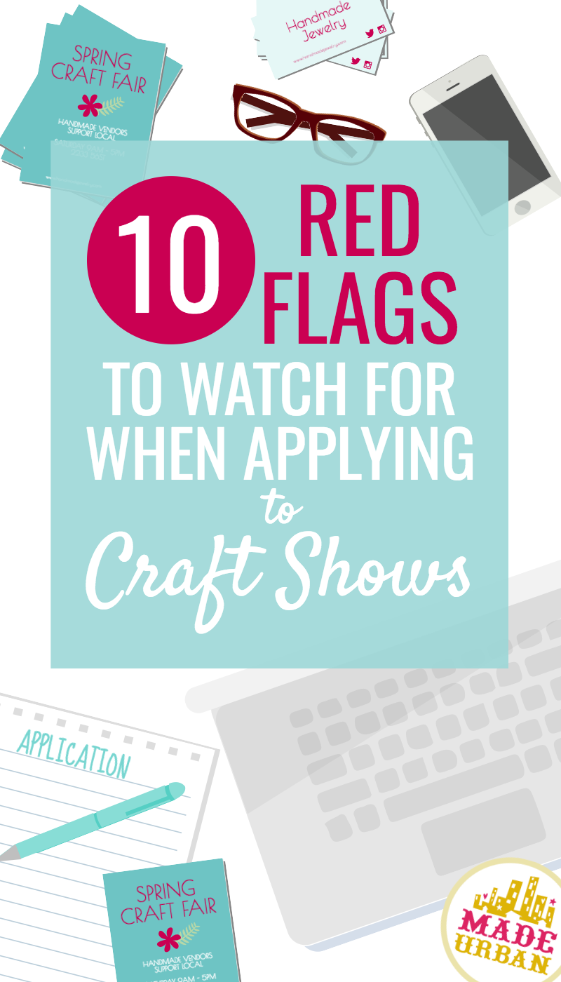 WHAT TO LOOK FOR WHEN APPLYING TO A CRAFT SHOW