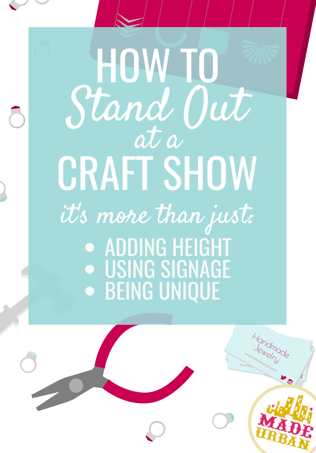 There's a lot for craft show shoppers to take in and they likely won't stop at every booth. Here's how to ensure your space catches their eye.