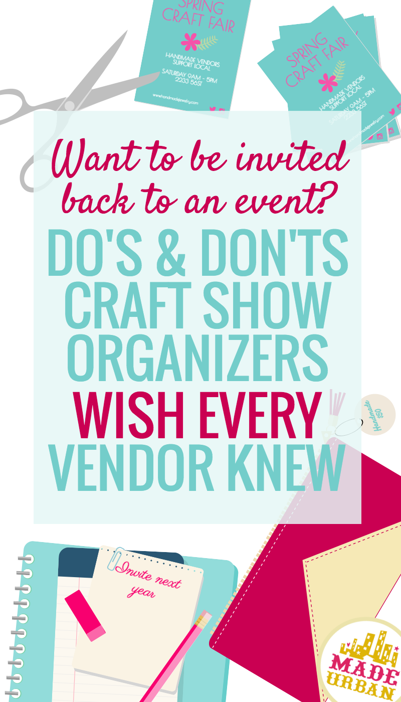 CRAFT FAIR ETIQUETTE - WHAT ORGANIZERS EXPECT