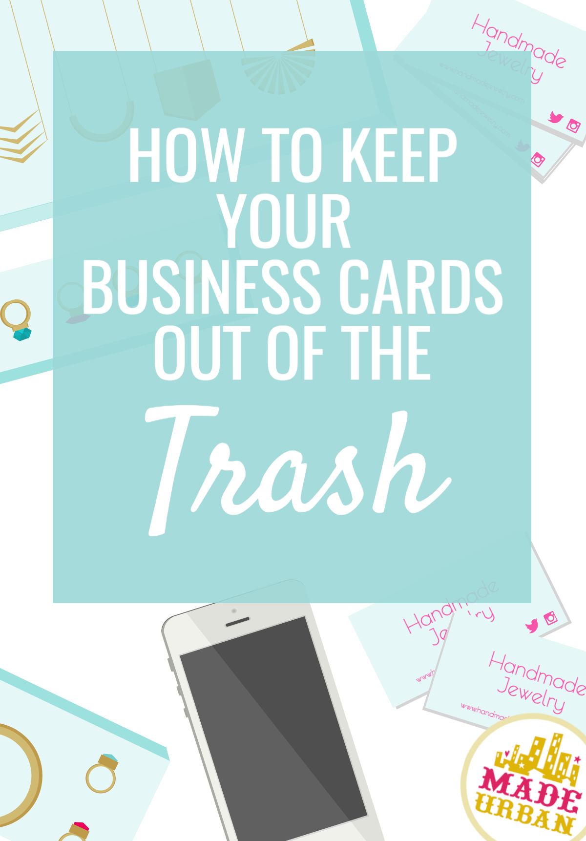 How to Keep your Business Cards Out of the Trash - Made Urban