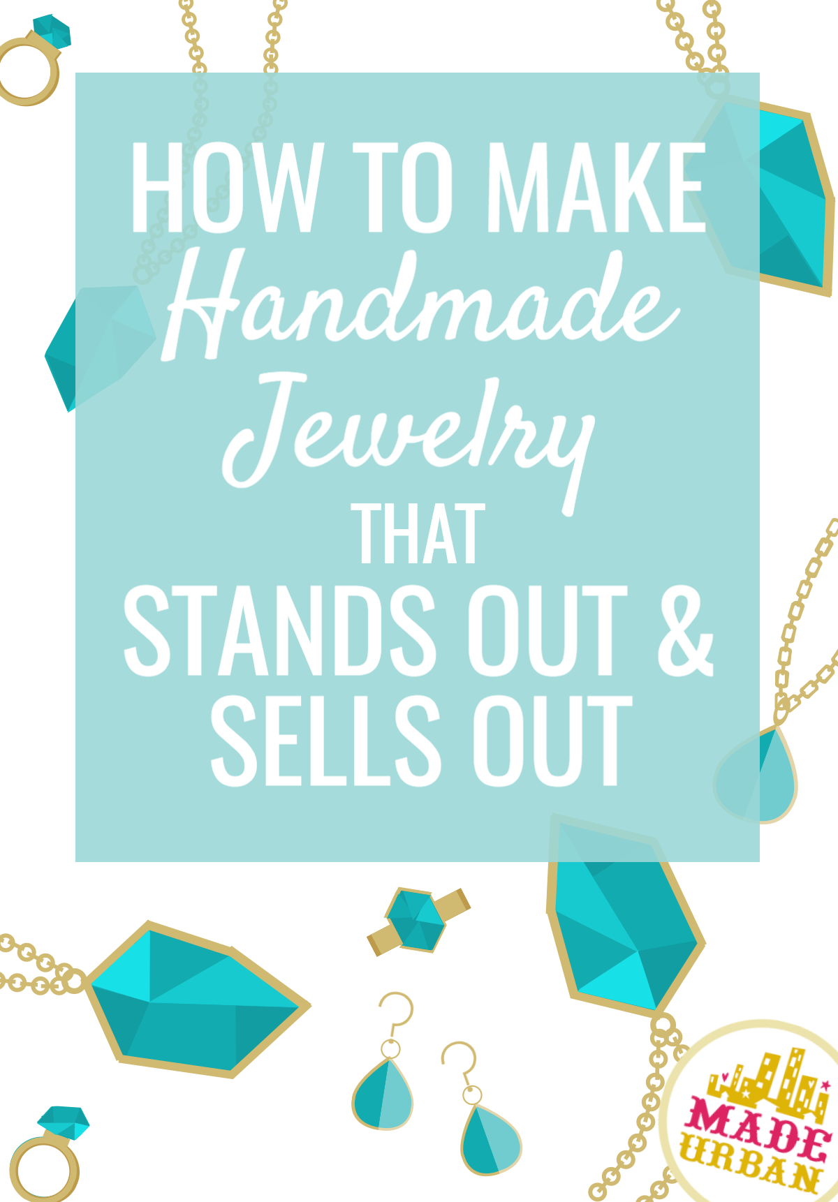 Handmade jewelry is a popular product to sell, which means if you want to run a profitable jewelry business, you must stand out to sell out. Here's how.