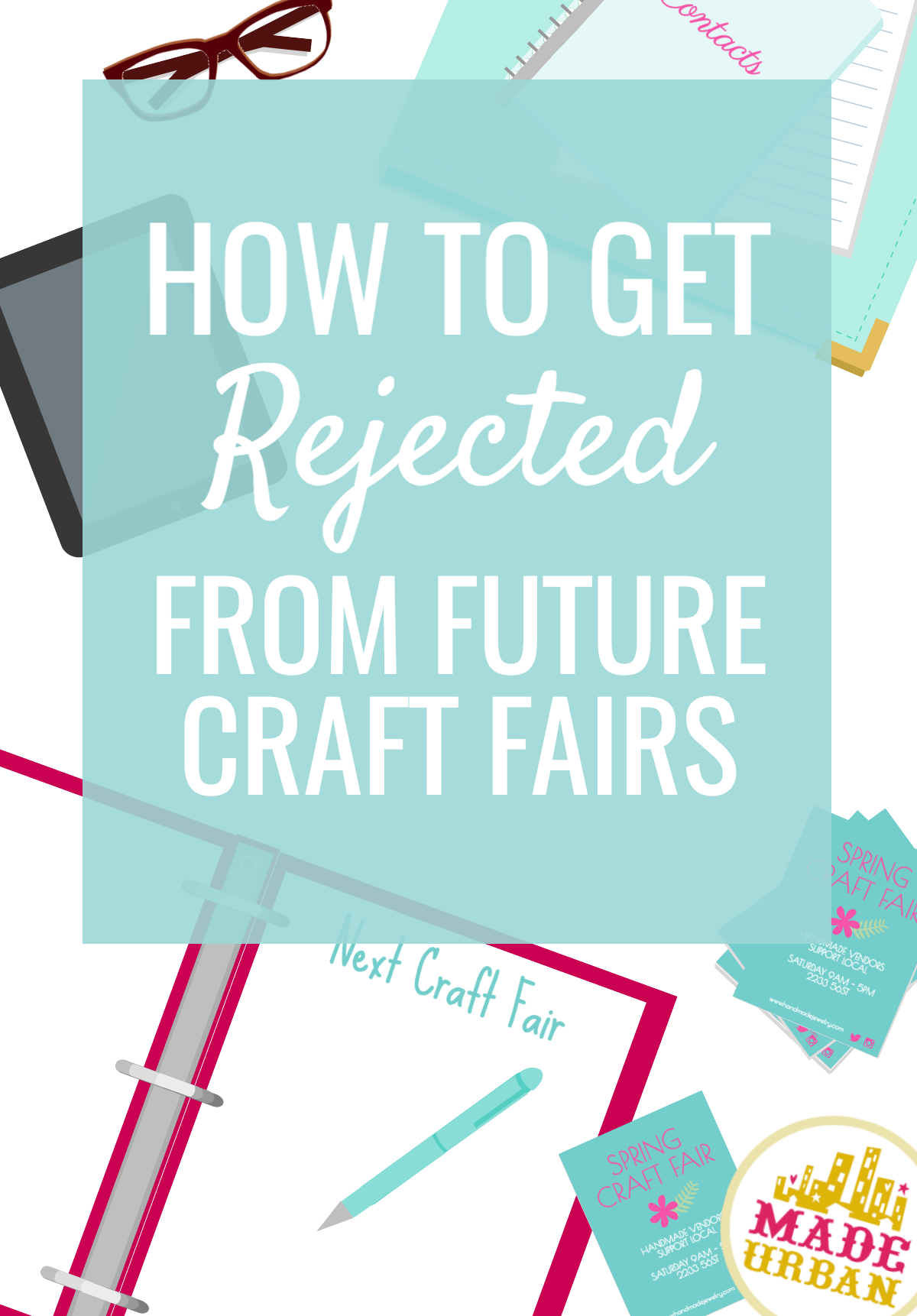 Competition makes it hard enough to get accepted to a craft fair. Don't make this one mistake that's sure to get your application rejected.