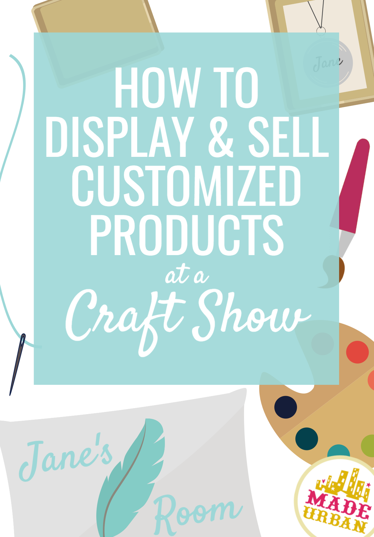 How do you create an attractive display & sell products at a craft show when they're customized after purchase. I'll show you exactly how in this article.