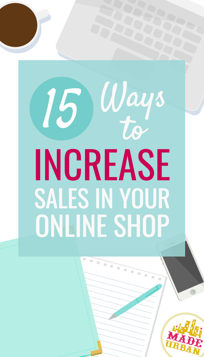 INCREASE SALES IN YOUR ONLINE SHOP