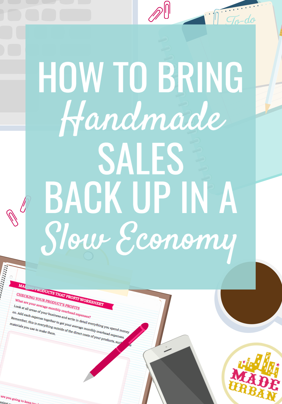 A slow economy can mean fewer sales. But you can't just do more of what you're currently doing in attempt to bring sales back up. Change your tactics. Here's how...
