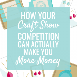 How Craft Fair Vendors can Increase your Sales