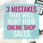 3 Common Mistakes when Selling Handmade Online