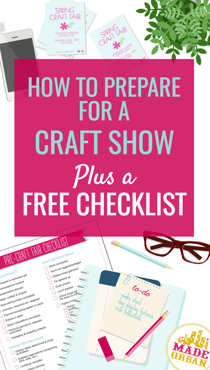 There are many details to think about and prepare for once you've been accepted to a craft show. Check out the detailed list and download the free checklist