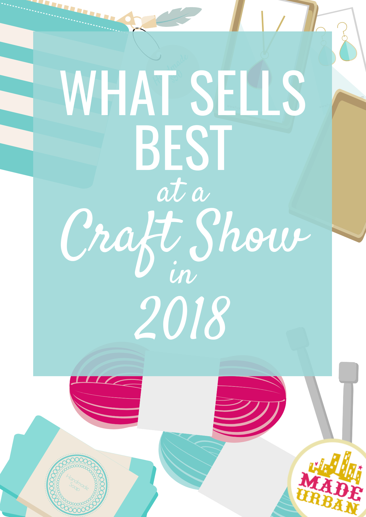 If you're selling handmade products at a craft show, you're probably wondering; what sells best? Because, who doesn't want to make more money at an event? Click to find out how to have a best selling handmade product