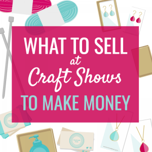 Blog why i quit craft shows what i d do differently for Craft businesses that make money