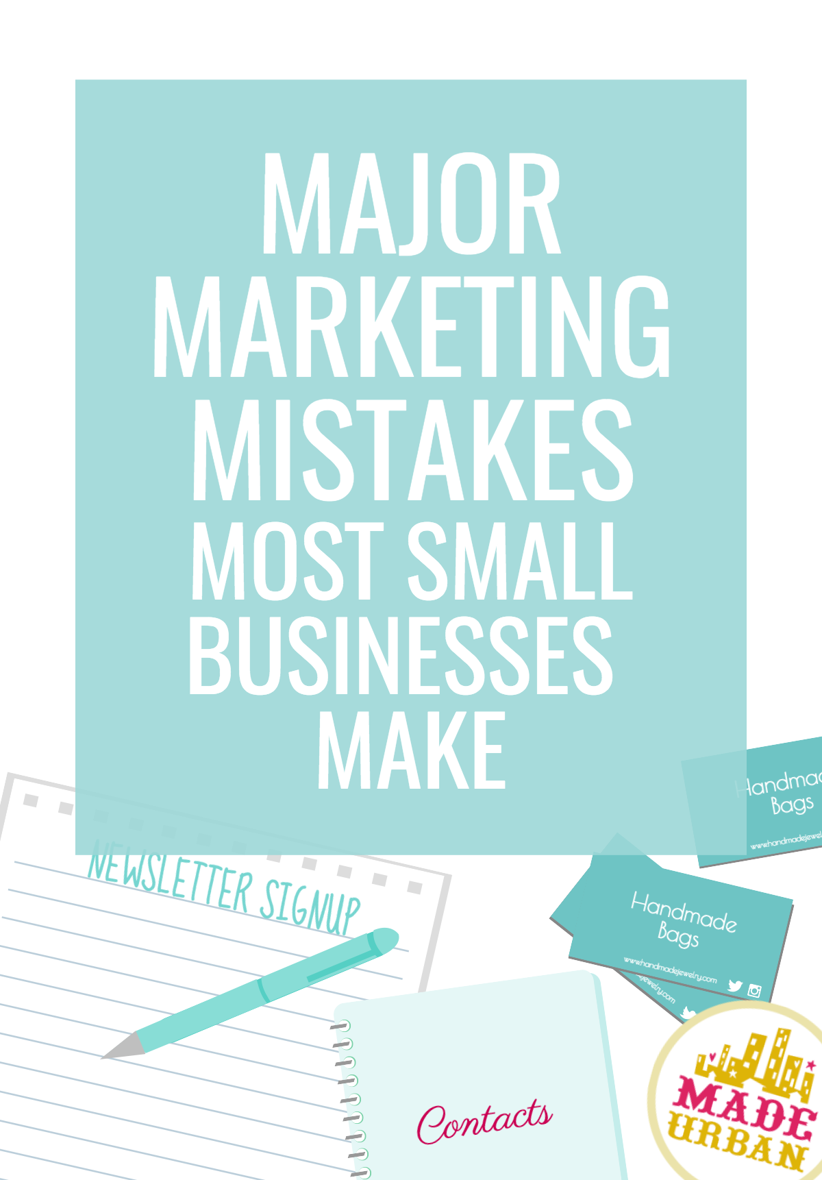 Marketing is essential to small handmade business success but many owners make these common mistakes that stop their customers and sales from growing.