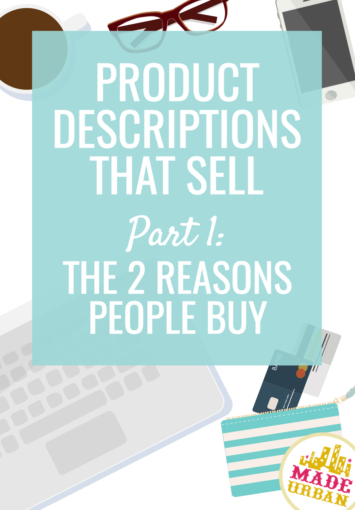 "Product descriptions can't be used to simply ""describe"" your products. They must sell. And if you want them to sell, they must appeal to why people buy."