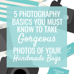 5 Photography Basics you Must Know to Take Gorgeous Bag Photos