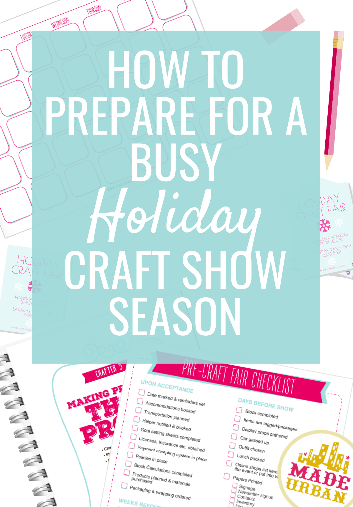 There are a lot of tasks to fit into your schedule before the busy holiday craft show season begins. Plan and prepare for it by following these steps.