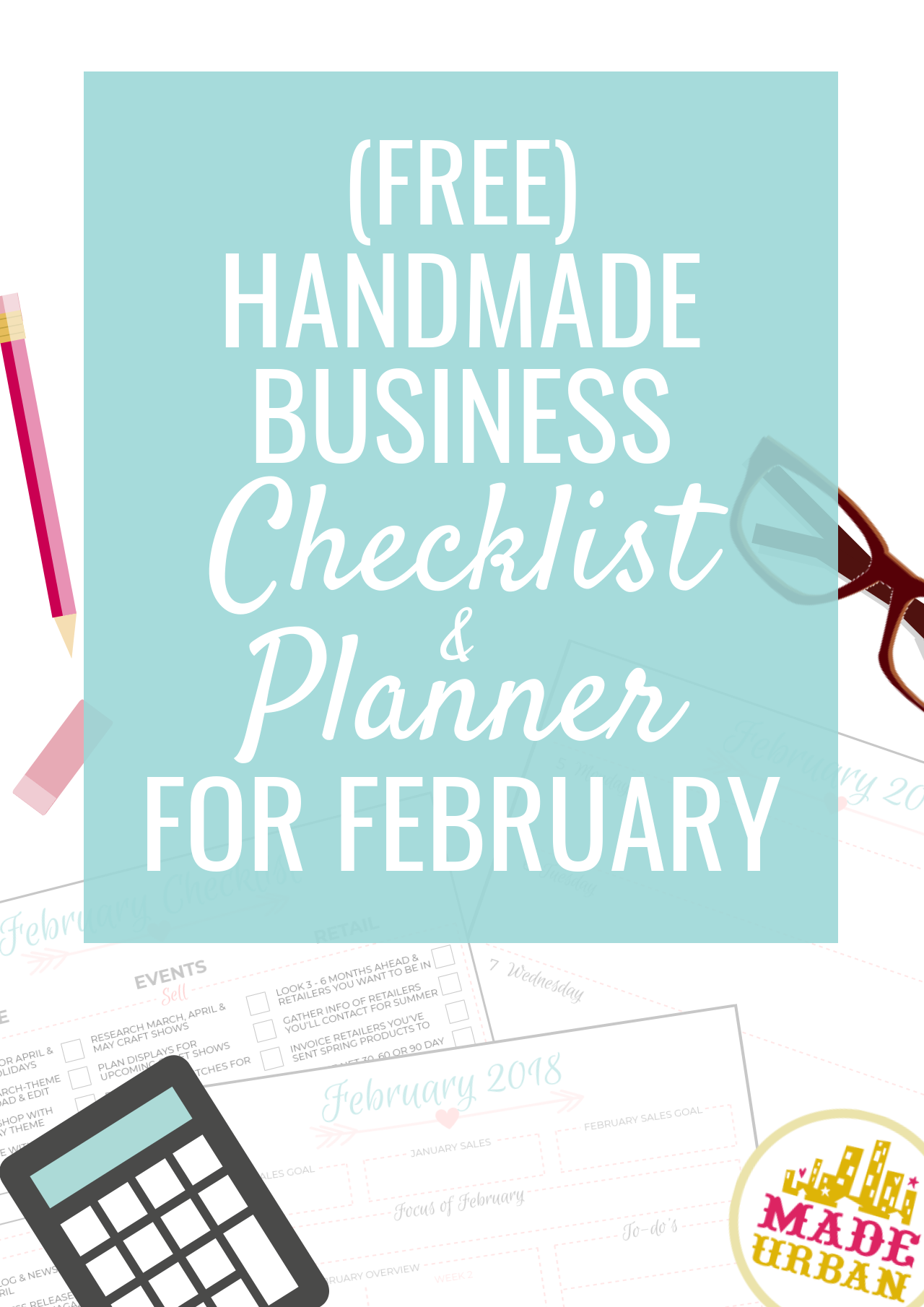 Here's what a handmade business owner should be working on in February. This article comes with a free printable checklist and planner for the month.