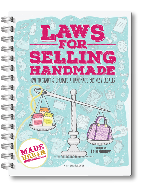 Every business has laws they must follow and no handmade business is too small. Whether you're selling handmade soap, jewelry, knitting or art, you must set your business up properly and ensure you're not skipping any legal steps.