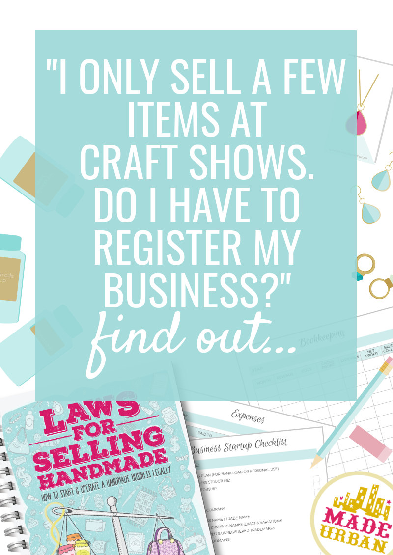 At What Point do you Have to Register your Handmade Business