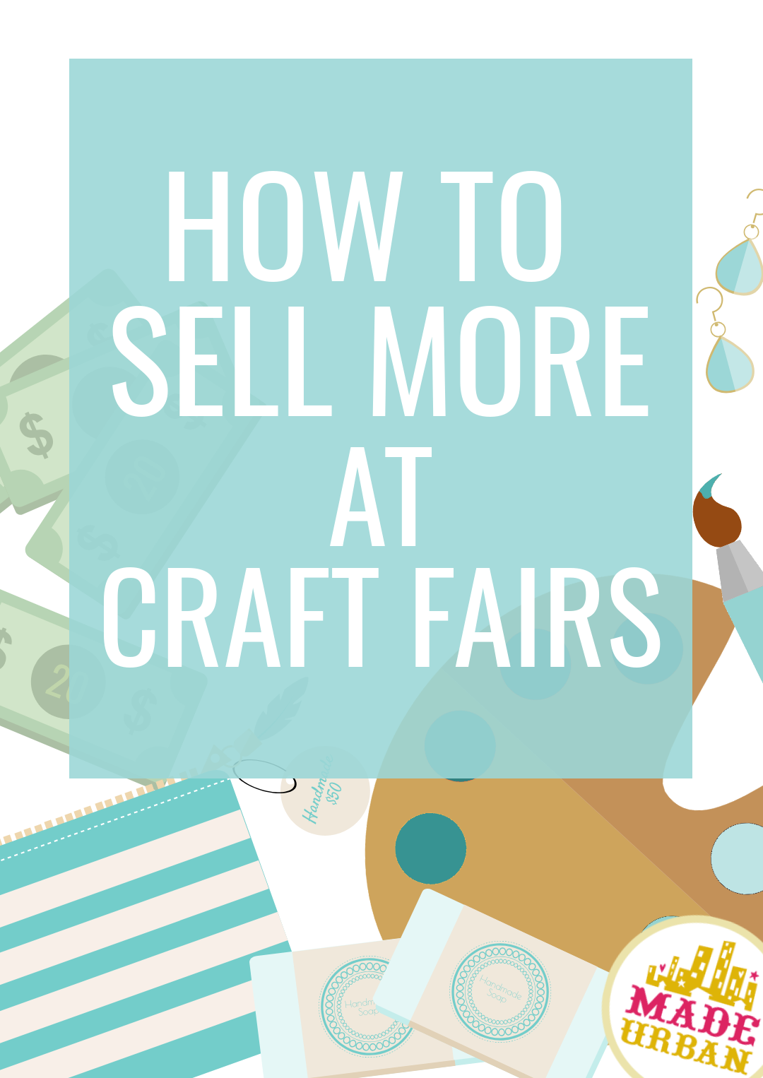 If you want to sell more at craft fairs, there's one thing you should keep in mind. Always. It's not a sales technique but rather a business strategy that affects sales. Click to find out what it is...