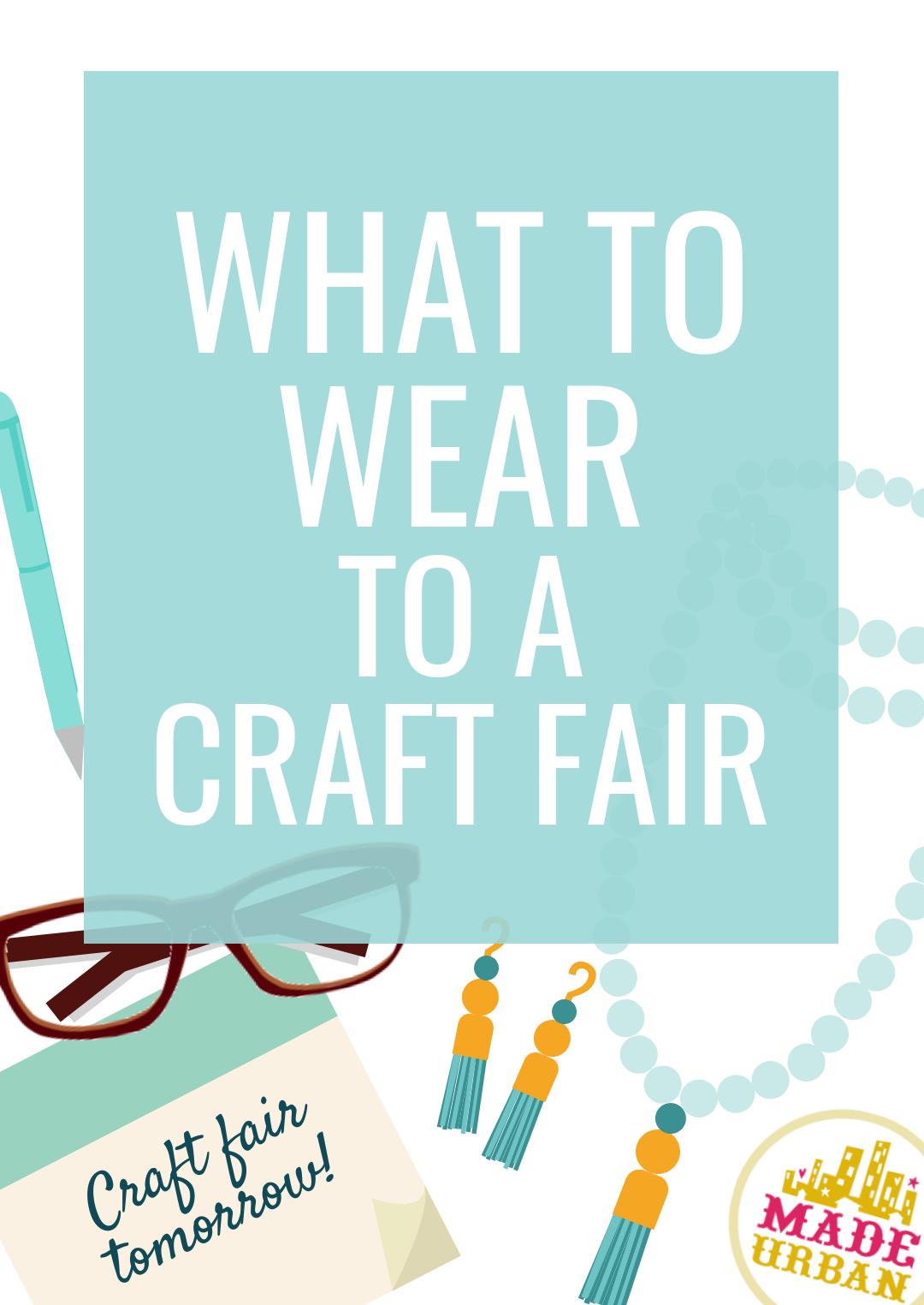 Asking what to wear to a craft fair is like asking what to wear to work; it depends on the work environment, your position, what you're selling, etc. What you wear to a craft fair should not be based on what's most convenient or comfortable if you want to come across as a professional business owner and use your look to sell your products. Here are four factors to consider when choosing your outfit.