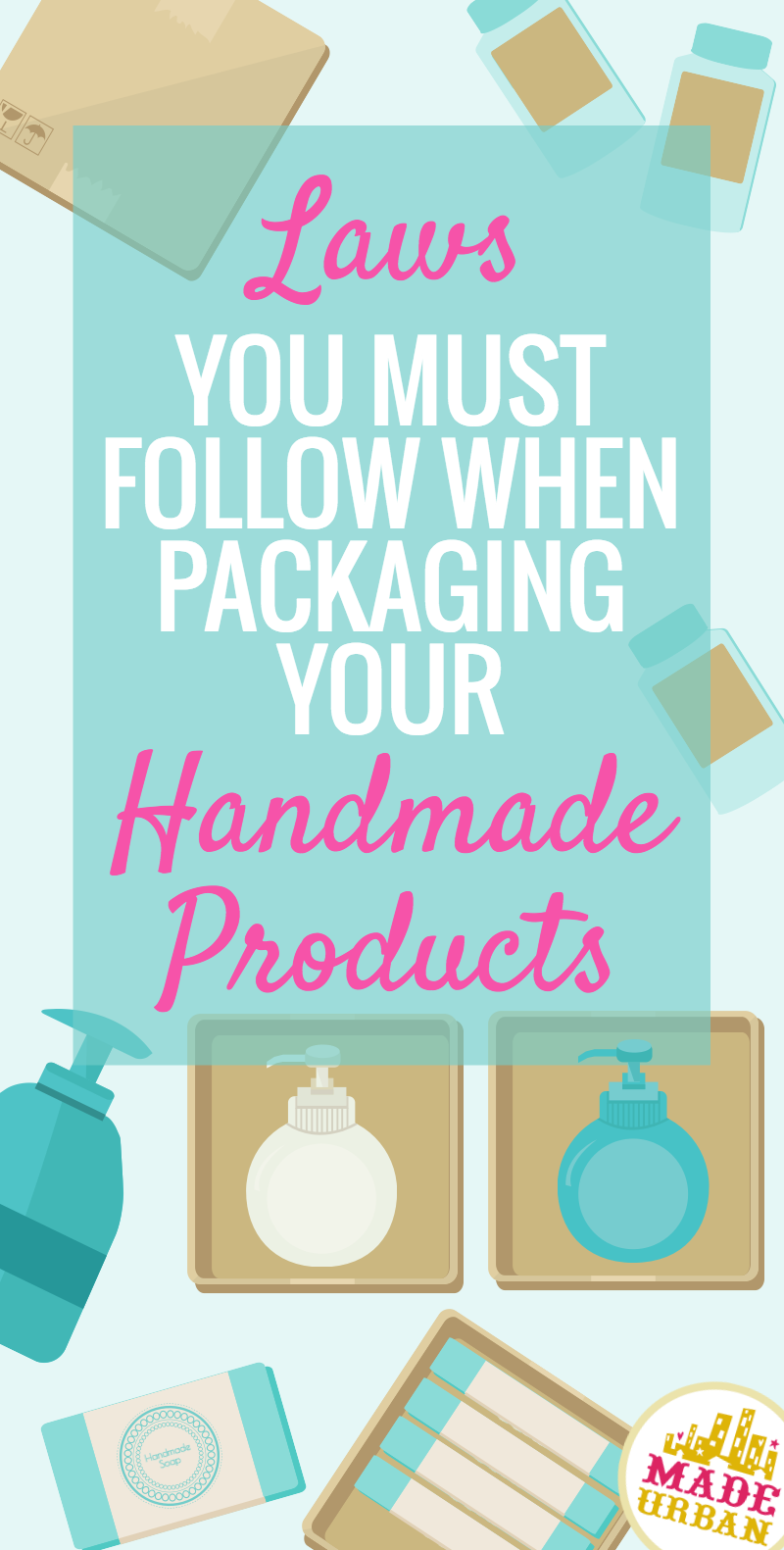 LAWS FOR PACKAGING HANDMADE PRODUCTS