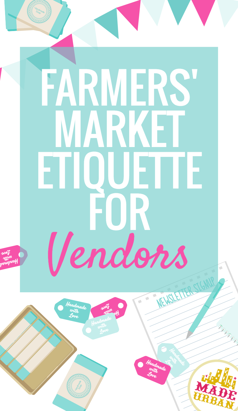 Exhibition Stand Etiquette : Farmers market etiquette for vendors made urban