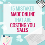 15 MISTAKES MADE ONLINE THAT ARE COSTING YOU SALES