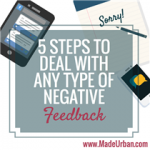 5 Steps to Deal with ANY Type of Negative Feedback
