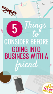 WHAT TO CONSIDER BEFORE DOING BUSINESS WITH FRIENDS