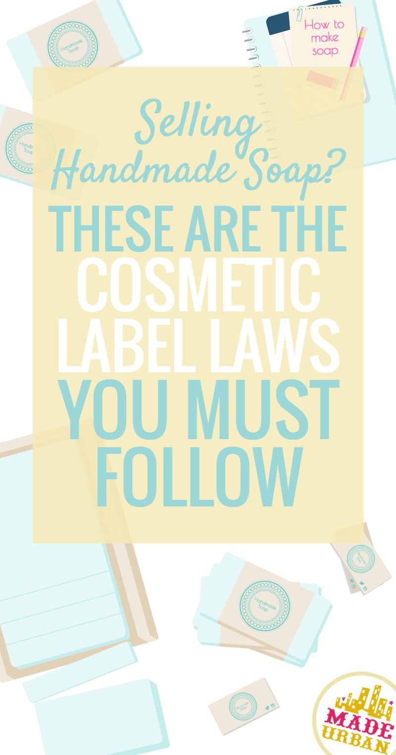 Laws for Selling Handmade Soap & Cosmetics