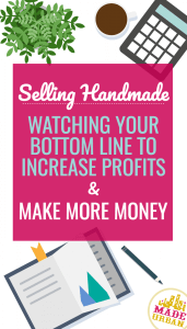 REDUCING SMALL HANDMADE BUSINESS COSTS