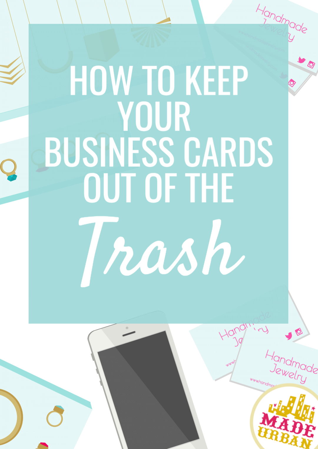 How to Keep your Business Cards Out of the Trash