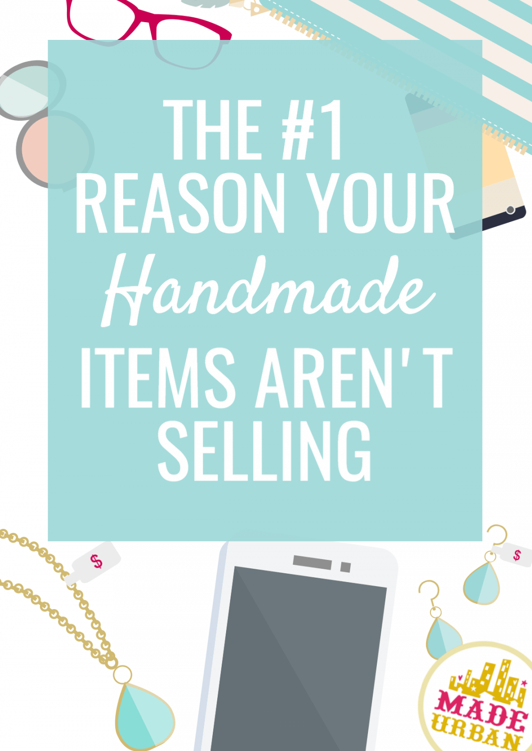 Why your Handmade Items aren't Selling