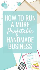 How to run a more profitable handmade business