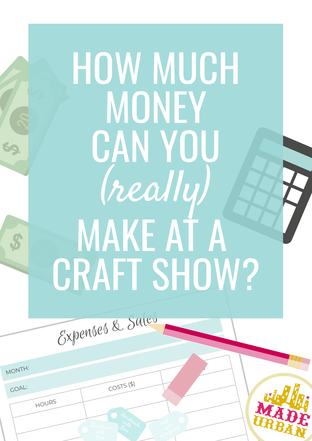 How Much Money can you Make at a Craft Show?