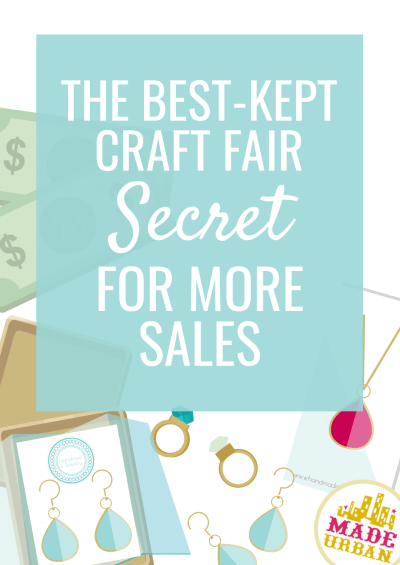 The Best Kept Craft Fair Secret for More Sales