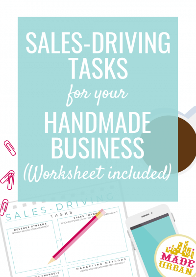 Sales-Driving Tasks for your Handmade Business
