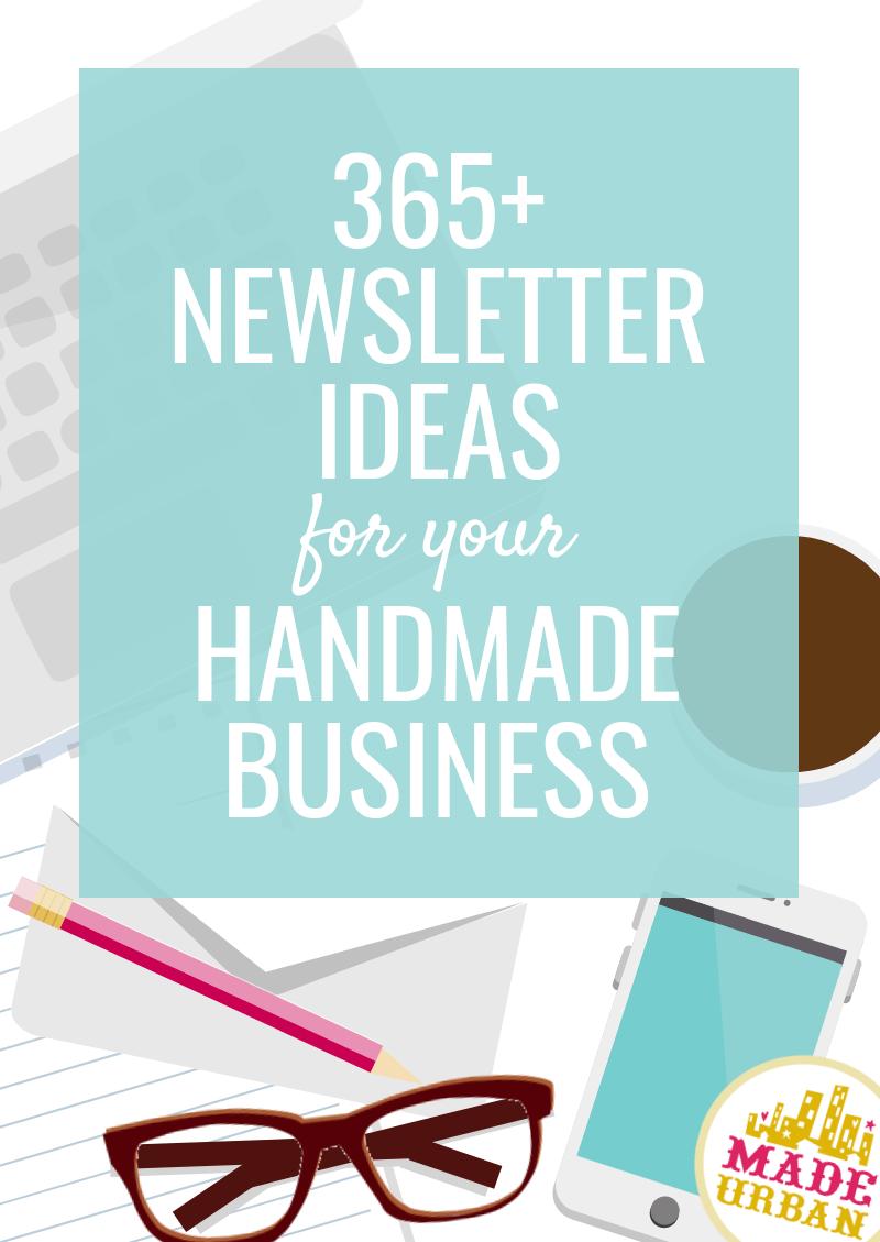 365+ Newsletter Ideas (for your handmade business)