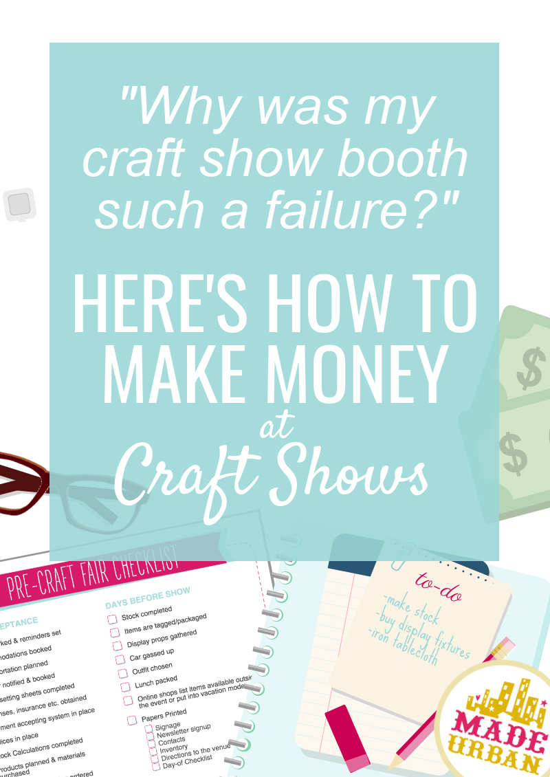 Here's How to Make More Money at Craft Shows