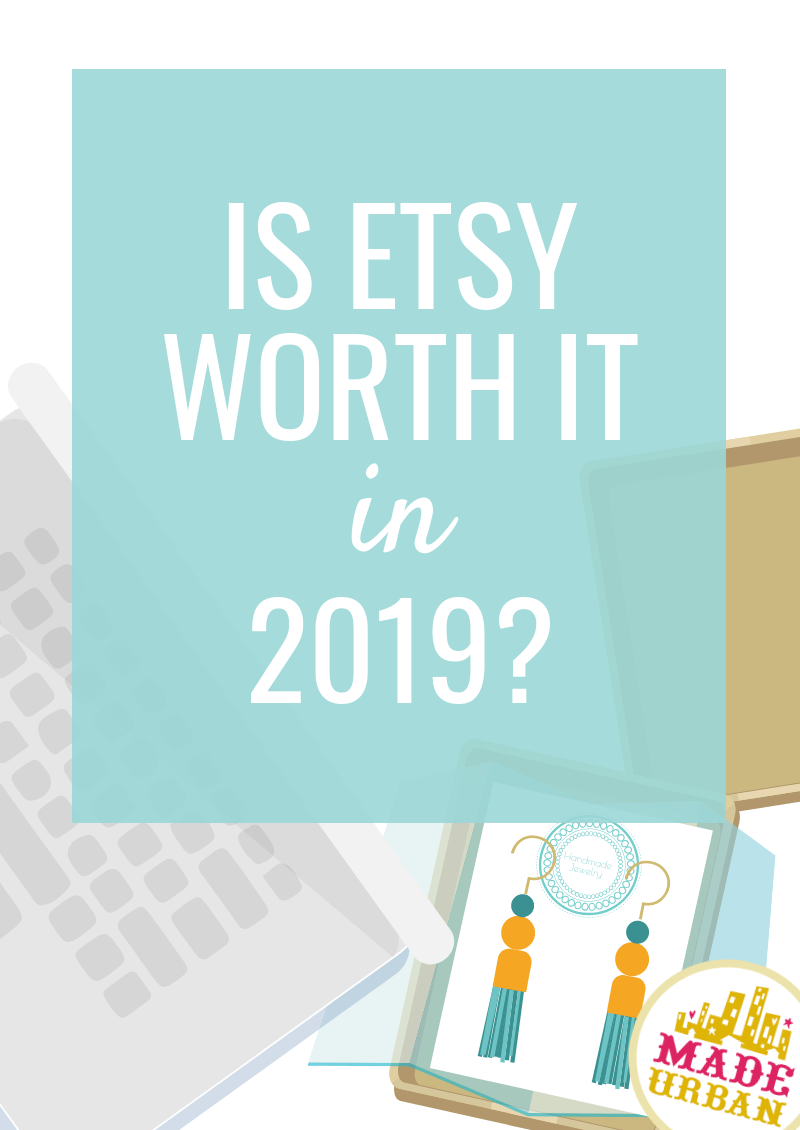 472bffbb32cb2 Is Selling on Etsy Worth it in 2019? - Made Urban