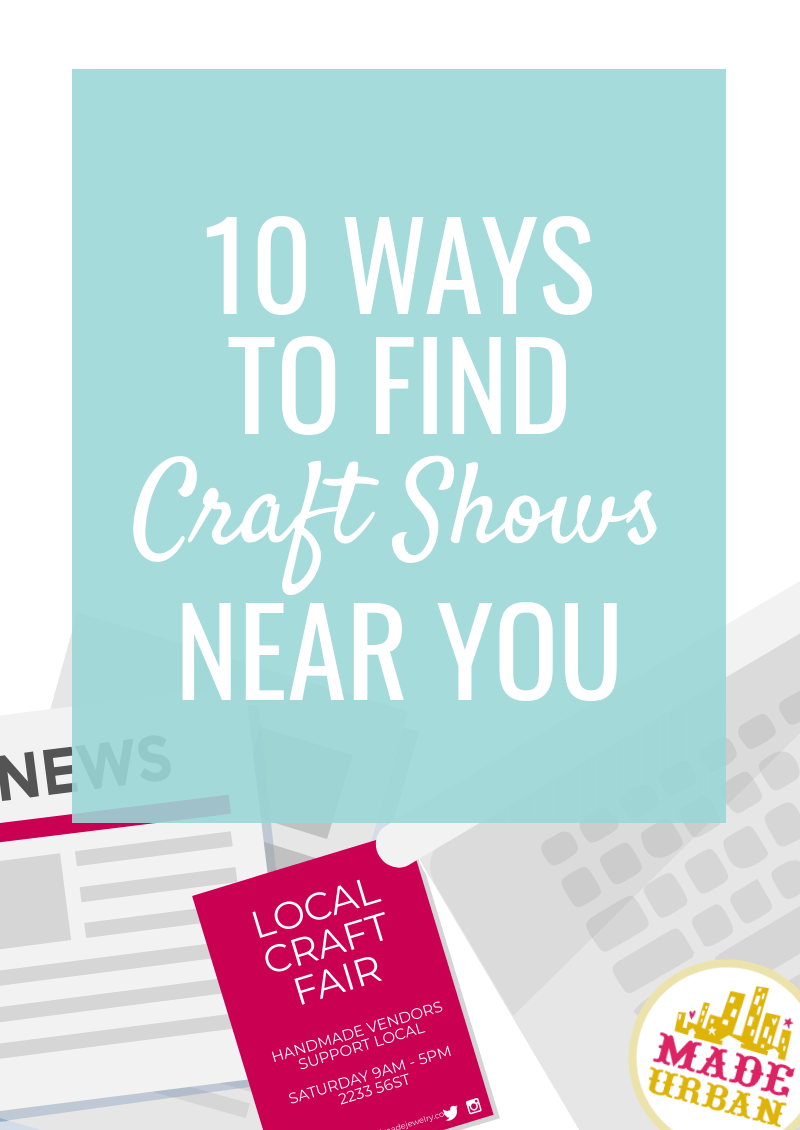 10 ways to find craft shows near you
