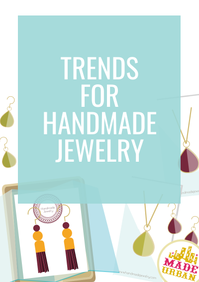 Handmade Jewelry Trends
