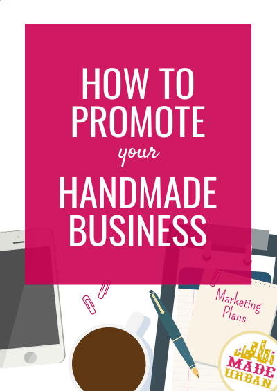 How to Promote your Handmade Business