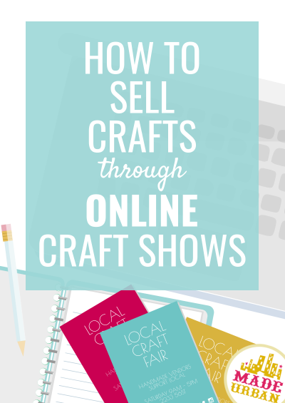 How to Sell Through Online Craft Fairs