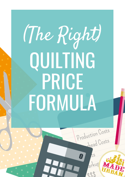 The Right Quilting Price Formula
